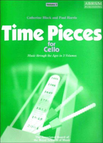 Time Pieces for Cello: Volume 3