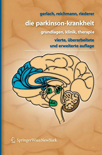 Die Parkinson-Krankheit: Grundlagen, Klinik, Therapie