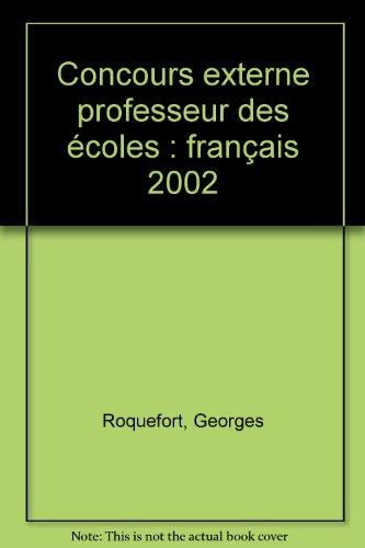 Concours externe professeur des coles : franais 2002