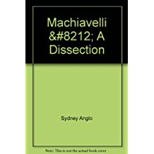 Machiavelli: A Dissection