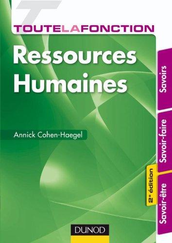 Toute la fonction Ressources Humaines - 2e édition - Savoirs - savoir-faire - savoir-être
