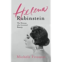 Helena Rubinstein: The Woman Who Invented Beauty by Fitoussi, Mich¨¨le (2014) Paperback