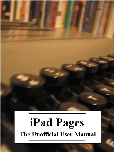 Ipad pages the unofficial user manual with index ebook robert ipad pages the unofficial user manual with index by duncan robert fandeluxe Choice Image