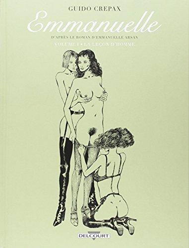 Emmanuelle : D'après le roman d'Emmanuelle Arsan