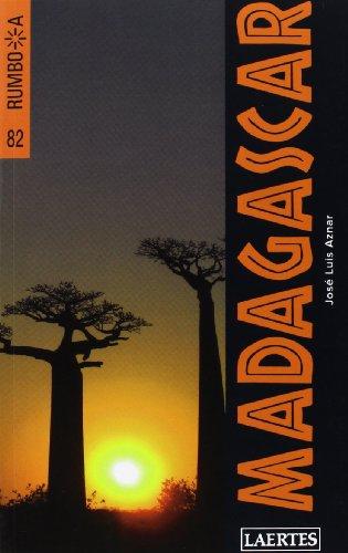 Madagascar (Rumbo a) por José Luis Aznar