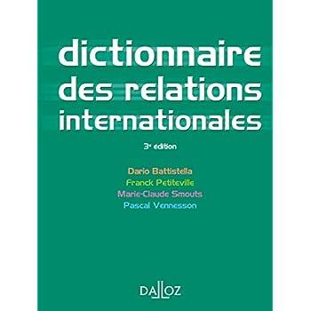 Dictionnaire des relations internationales - 3e éd.: Dictionnaires Dalloz