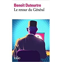 Le retour du Général de Benoît Duteurtre ( 15 mars 2012 )