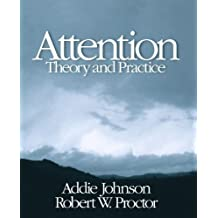 Attention: Theory and Practice by Addie Johnson (2003-12-19)