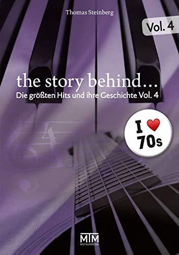 The Story Behind... Vol. 4: Die größten Hits und ihre Geschichte