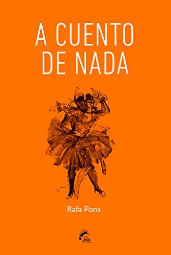 A cuento de nada por Rafa Pons Ripoll
