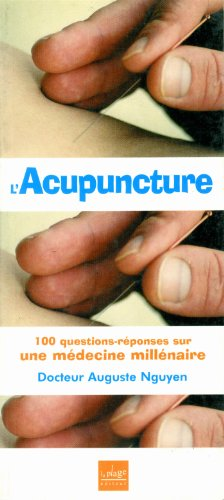 L'acupuncture 100 questions reponses