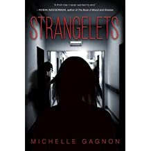 { STRANGELETS } By Gagnon, Michelle ( Author ) [ Apr - 2013 ] [ Hardcover ]
