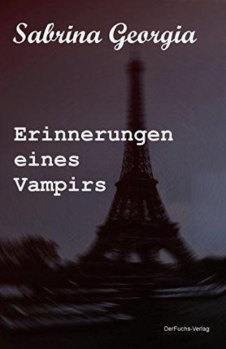 Erinnerungen eines Vampirs (Manchmal muss es eben Blut sein. 2) (Es-ebene)