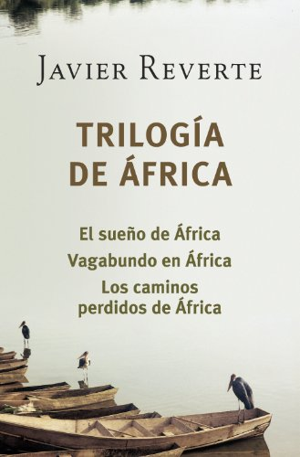 Trilogía de África por Javier Reverte