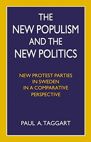 The New Populism and the New Politics: New Protest Parties in Sweden in a Comparative Perspective