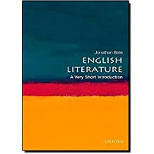 English Literature: A Very Short Introduction by Jonathan Bate (2010-10-28)
