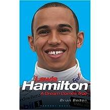 Lewis Hamilton: A Dream Comes True