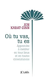 Où tu vas, tu es (Essais et documents) (French Edition)