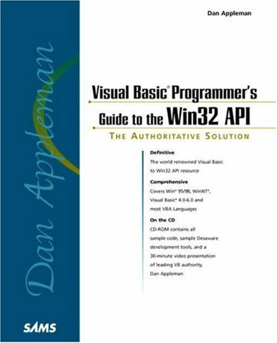 Visual Basic Programmer\'s Guide to the Win32 API, w. CD-ROM (Sams Teach Yourself in 10 Minutes Books)