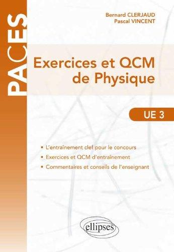 Exercices et QCM de Physique UE3 PACES