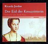 Der Eid der Kreuzritterin. Hörbuch. 6 CD. Gelesen von Anuk Ens.