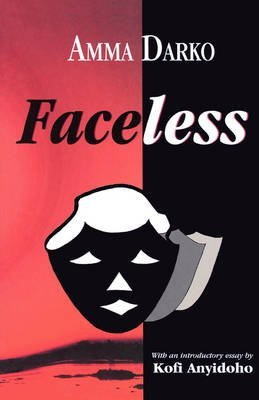 [Faceless] (By: Amma Darko) [published: January, 1996]