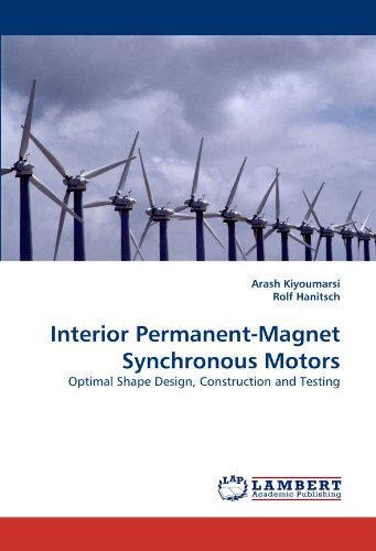 Interior Permanent-Magnet Synchronous Motors: Optimal Shape Design, Construction and Testing