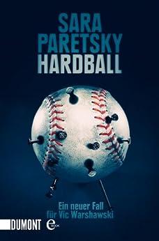 Hardball: Ein neuer Fall für Vic Warshawski (Taschenbücher)
