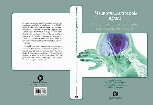 Neurotraumatologia Basica: Conceptos clinicos esenciales para ciencias de la salud (Spanish Edition)