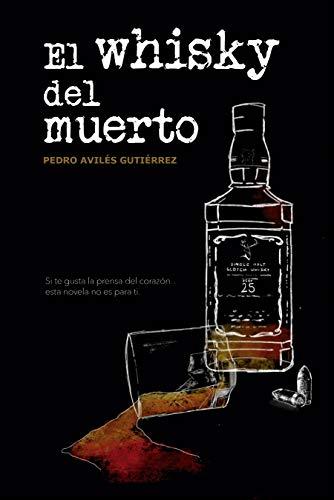 El whisky del muerto (Mario Candil nº 2)