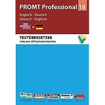PROMT Professional 18 Englisch-Deutsch: Von Fachmedien ausgezeichnetes Übersetzungsprogramm Englisch-Deutsch für den anspruchsvollen Anwender. Mit 1.150.000 Wörtern und Wendungen, 20 Fachwörterbüchern, Translation Memory, Glossar-Import, Microsoft® Office Integration. Für Windows 7, 8 und 10