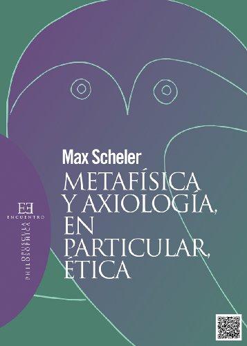 Metafísica y axiología, en particular, ética (Opuscula Philosophica, Band 49)
