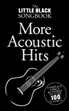 The Little Black Songbook of More Acoustic Hits