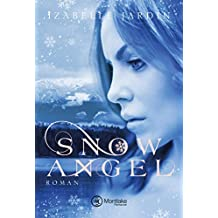 Snow Angel (Doubt, Trust … Love, Band 1)