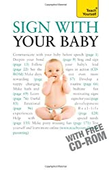 Sign with Your Baby: Teach Yourself by Jane Jarvis (2010-02-26)
