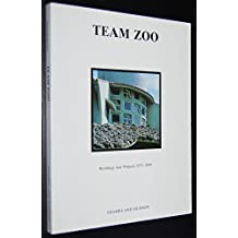 Team Zoo: Buildings and Projects, 1971-88