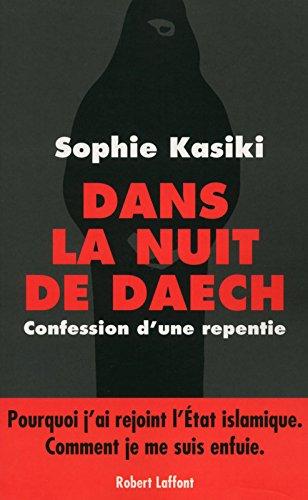 Dans la nuit de Daech par Sophie KASIKI