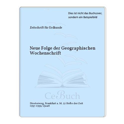 Neue Folge der Geographischen Wochenschrift