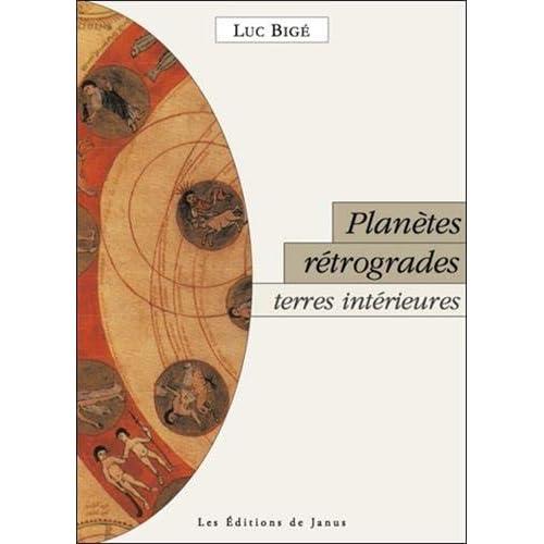 Planètes rétrogrades, terres intérieures