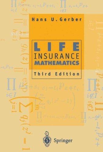 Life Insurance Mathematics by Hans U. Gerber (2010-12-01)