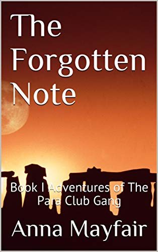 The Forgotten Note: Book I Adventures of The Para Club Gang (English Edition) por Anna Mayfair