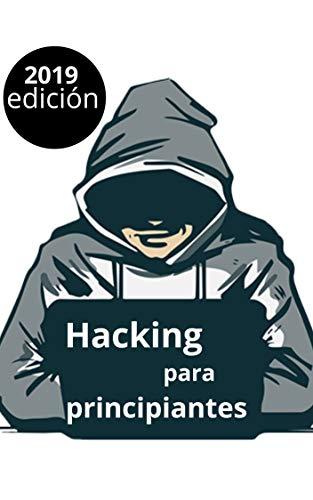 hacking para principiantes 2019: guía paso por paso por Shekhar mishra