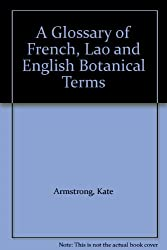 A Glossary of French, Lao and English Botanical Terms