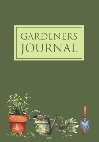 Gardeners Journal: Garden Journal with lined pages for garden notes, dot grid pages for garden layout and planning, and plant record pages with space ... pages; Garden Gifts for Men and Women