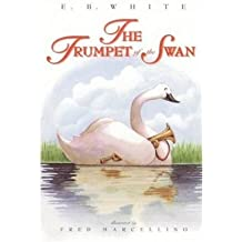 [ THE TRUMPET OF THE SWAN ] by White, E B ( Author) Oct-2000 [ Hardcover ]
