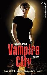Vampire City - Tome 3 - Le Crépuscule des vampires