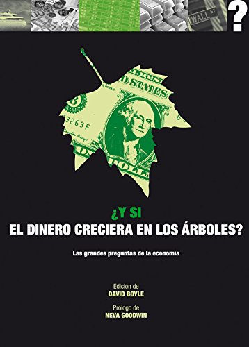 Y si el dinero creciera en los árboles?
