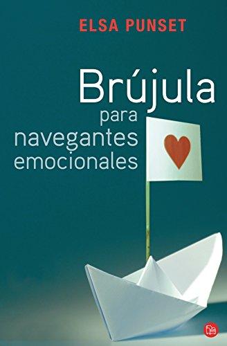 Brújula para navegantes emocionales (FORMATO GRANDE) por Elsa Punset