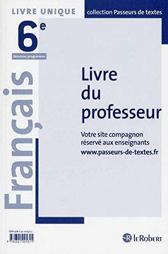 Telecharger Francais College 6e Passeurs De Textes Livre Du