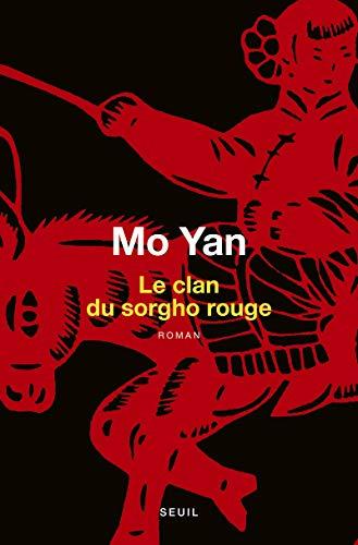 Le Clan du sorgho rouge par Mo yan